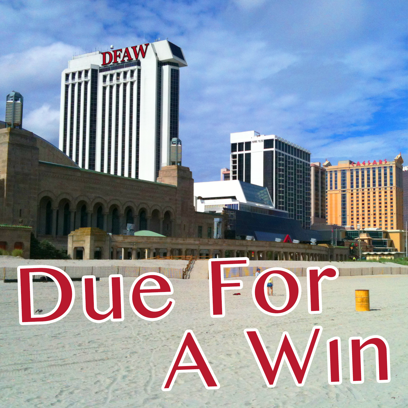 Due For A Win Atlantic City Podcast